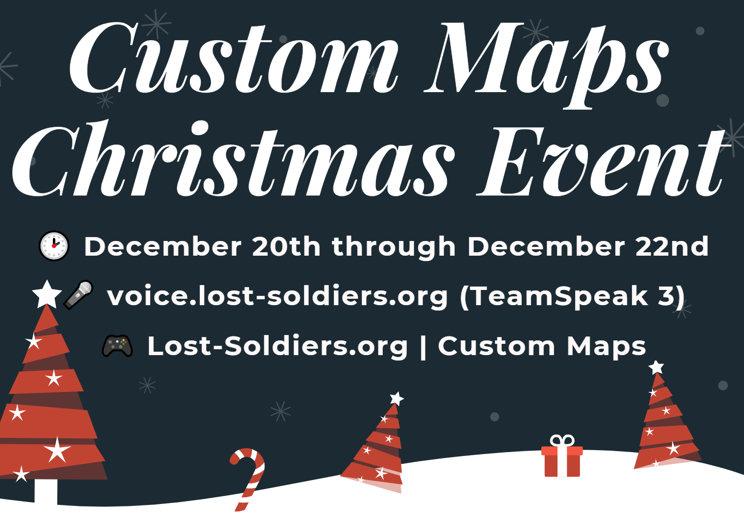 https://www.lost-soldiers.org/images/news-pics/Custom-Maps-Christmas-Event-2019-min.png